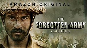 The Forgotten Army – Azaadi ke liye