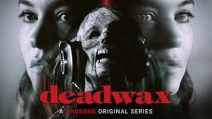 Deadwax Part Eight