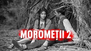 Morometii 2 (2018)
