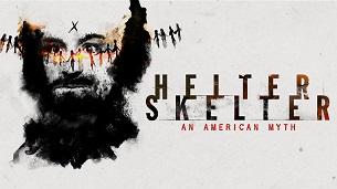 Helter Skelter: An American Myth (2020)