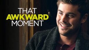That Awkward Moment (2014)