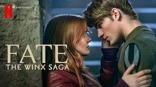 Fate: The Winx Saga (2021)
