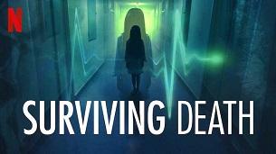 Surviving Death (2021)