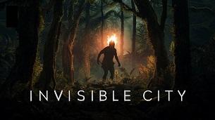 Invisible City (Cidade Invisível) (2021)