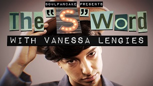 The 'S' Word with Vanessa Lengies (2017)