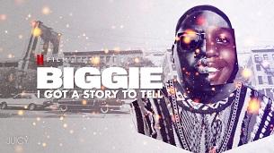 Biggie: I Got a Story to Tell (2021)