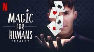 Magic for Humans Spain (2021)