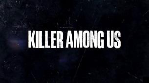 Killer Among Us (2021)