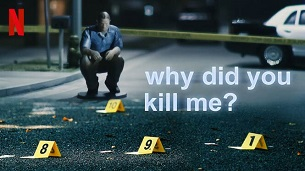 Why Did You Kill Me? (2021)
