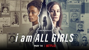 I Am All Girls (2021)