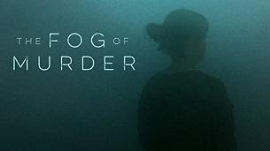 The Fog Of Murder (2021)