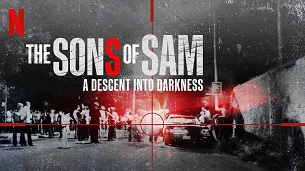 The Sons of Sam: A Descent Into Darkness (2021)