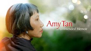 Amy Tan: Unintended Memoir (2021)