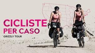 Cicliste per Caso – Grizzly Tour (2020)