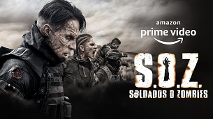 S.O.Z: Soldiers or Zombies (2021)