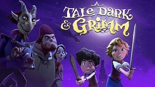 A Tale Dark & Grimm (2021)